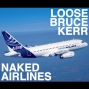 """Artwork for """"NAKED AIRLINES,"""" original by """"Loose Bruce"""" Kerr -stereo AUDIO"""