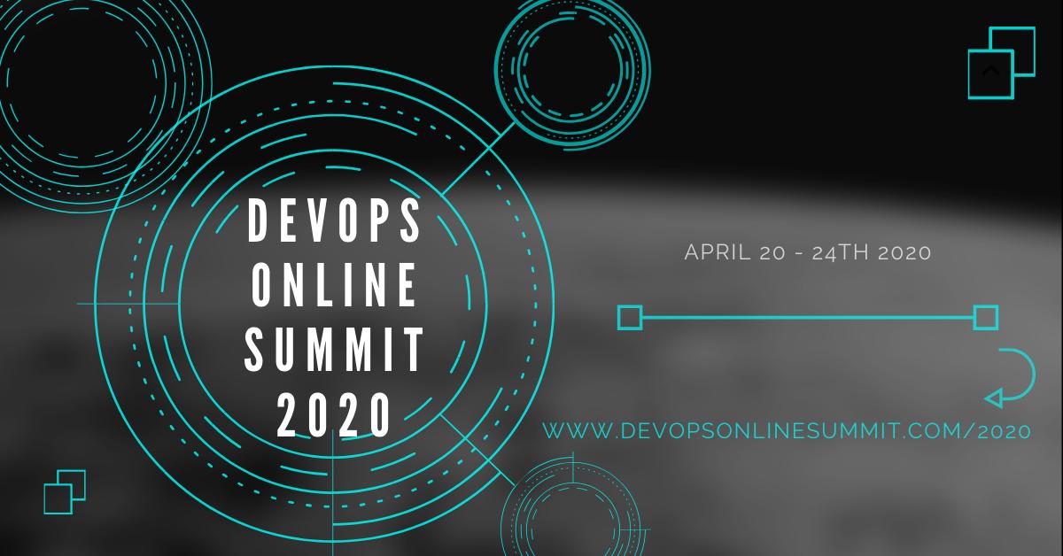 DevOps Online Summit 2020 Promo!