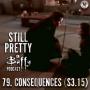 Artwork for Still Pretty #79. Consequences (S3.15)