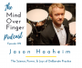 Artwork for 012 Jason Haaheim: The Science, Power, and Joys of Deliberate Practice