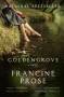 Artwork for New York Times Best-Selling Author Francine Prose on her novel 'Goldengrove'