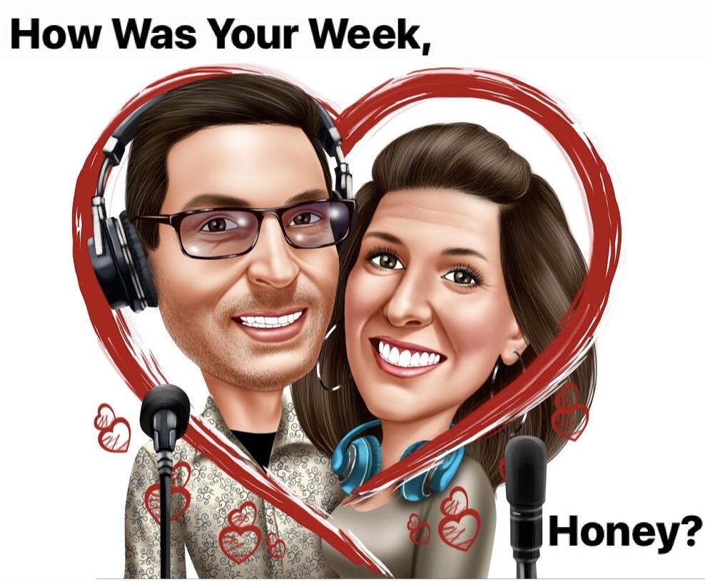 How Was Your Week, Honey? show art