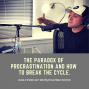 Artwork for The Paradox of Procrastination And How To Break The Cycle.