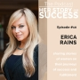 Artwork for Erica Rains: Success Is Not A Number