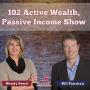 Artwork for 102 Kris Benson, Alternative Investing - Active Wealth, Passive Income Show 1PM ET
