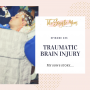Artwork for Traumatic Brain Injury - My Son's Story