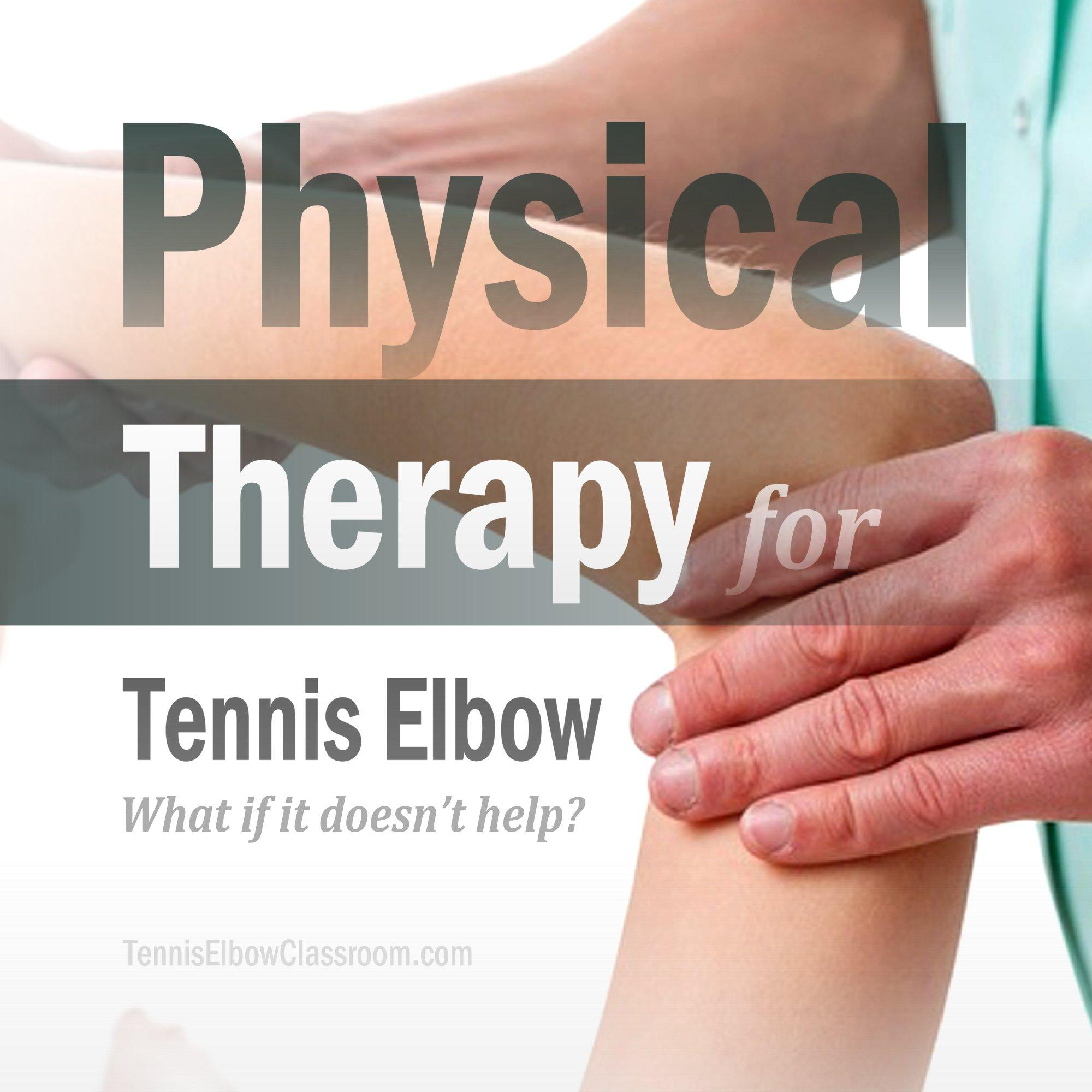 Physical Therapy in the Treatment of Lateral Epicondylitis