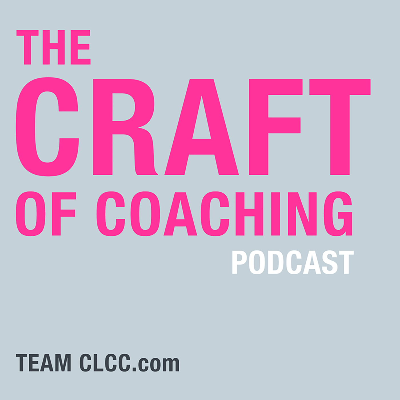 Craft of Coaching Podcast show art