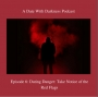 Artwork for Dating Danger: Take Notice of the Red Flags