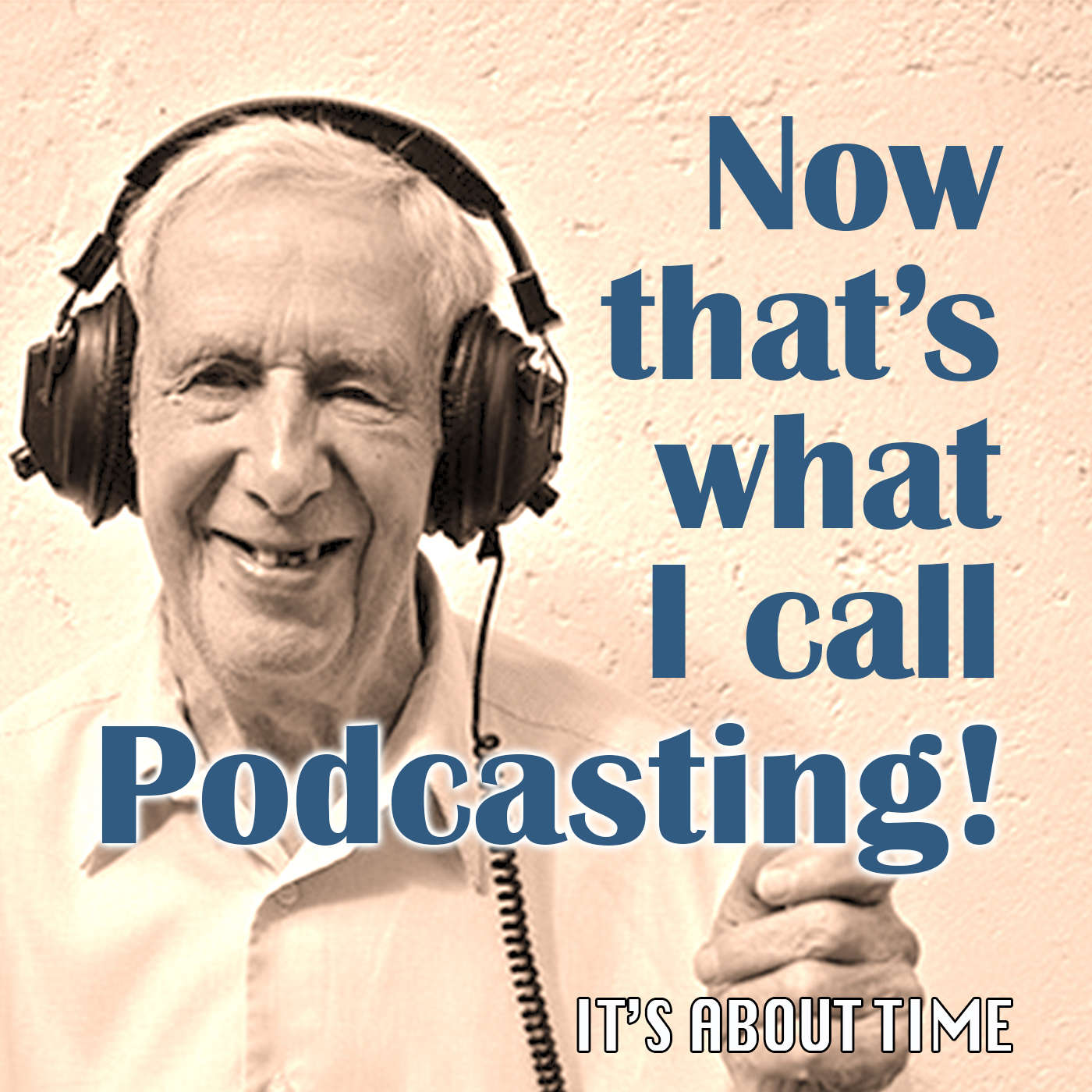 S02E07 - Now That's What I Call Podcasting