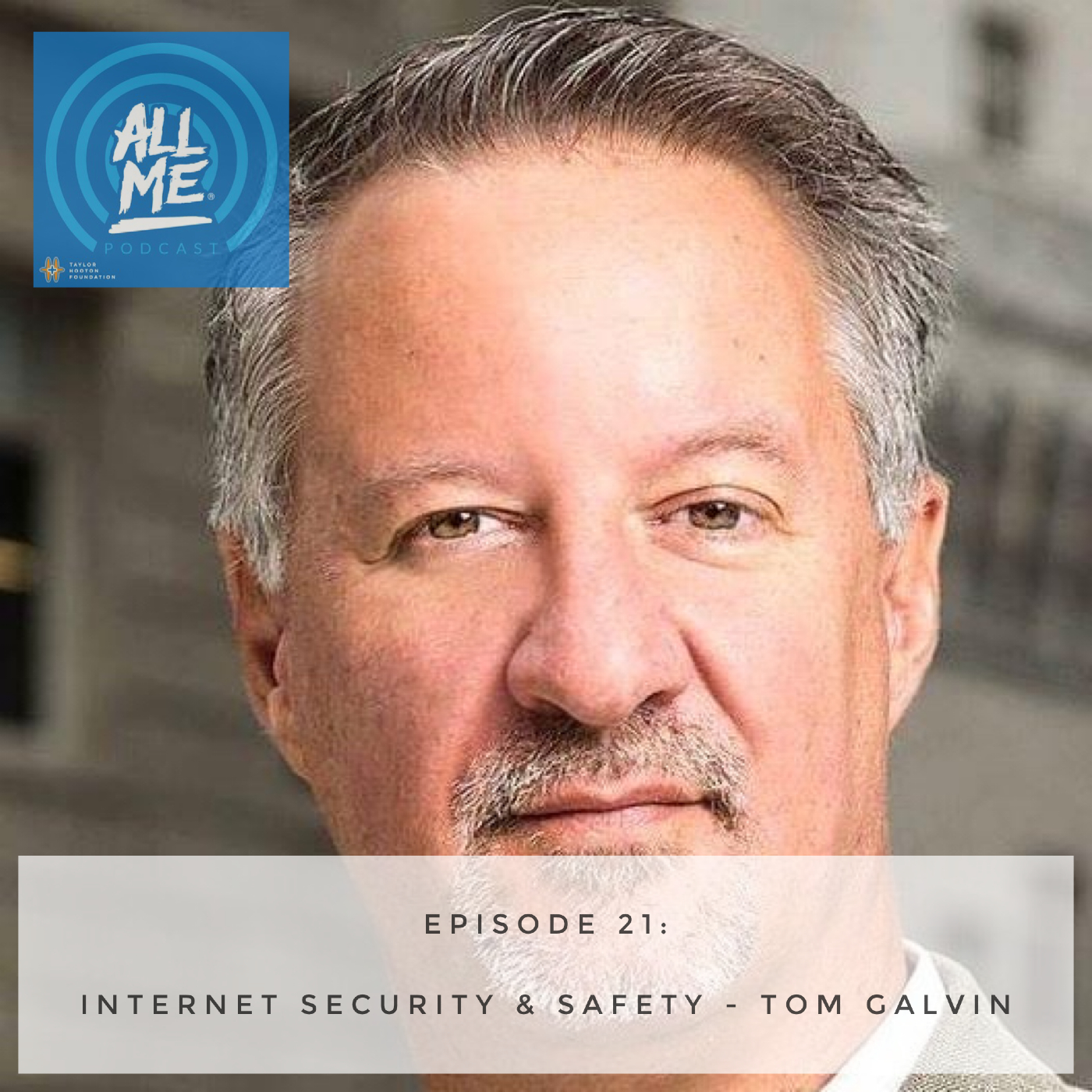 Episode 21: Internet Security and Safety - Tom Galvin