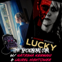 Artwork for The Social Commentary of LUCKY (w/Natasha Kermani and Laurel Hightower)