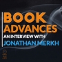 Artwork for 014 Let's Talk About Book Advances — An Interview with Jonathan Merkh