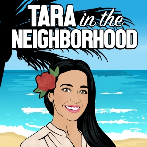 Tara in the Neighborhood