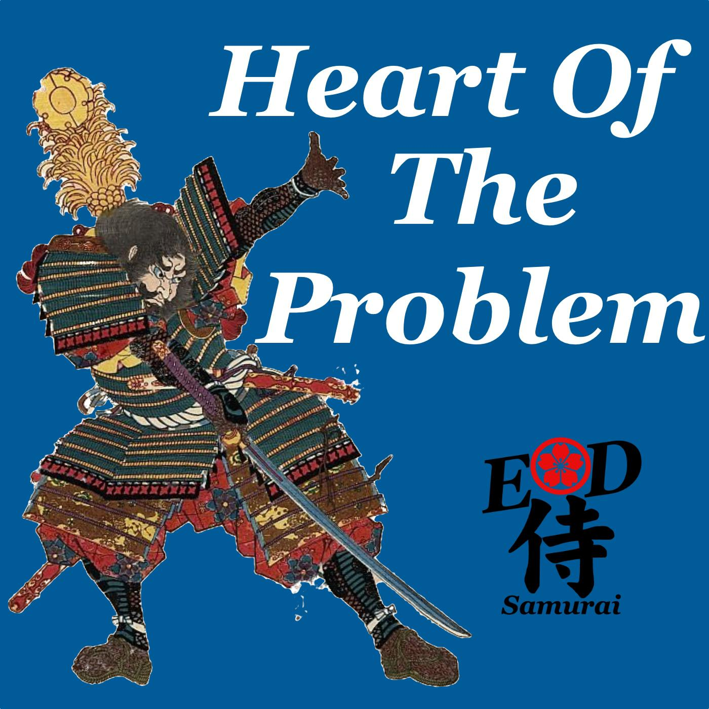 Ep28: Heart of the Problem show art