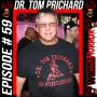 Artwork for 059 - Dr. Tom Prichard
