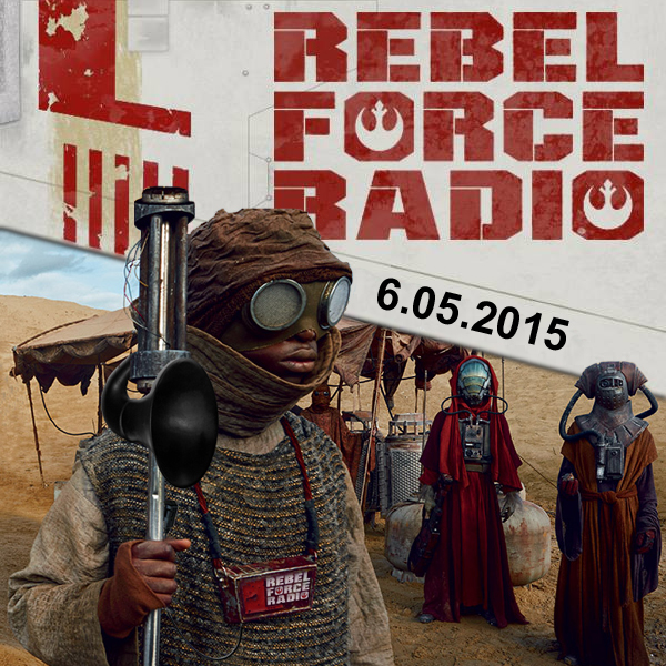 RebelForce Radio: June 5, 2015