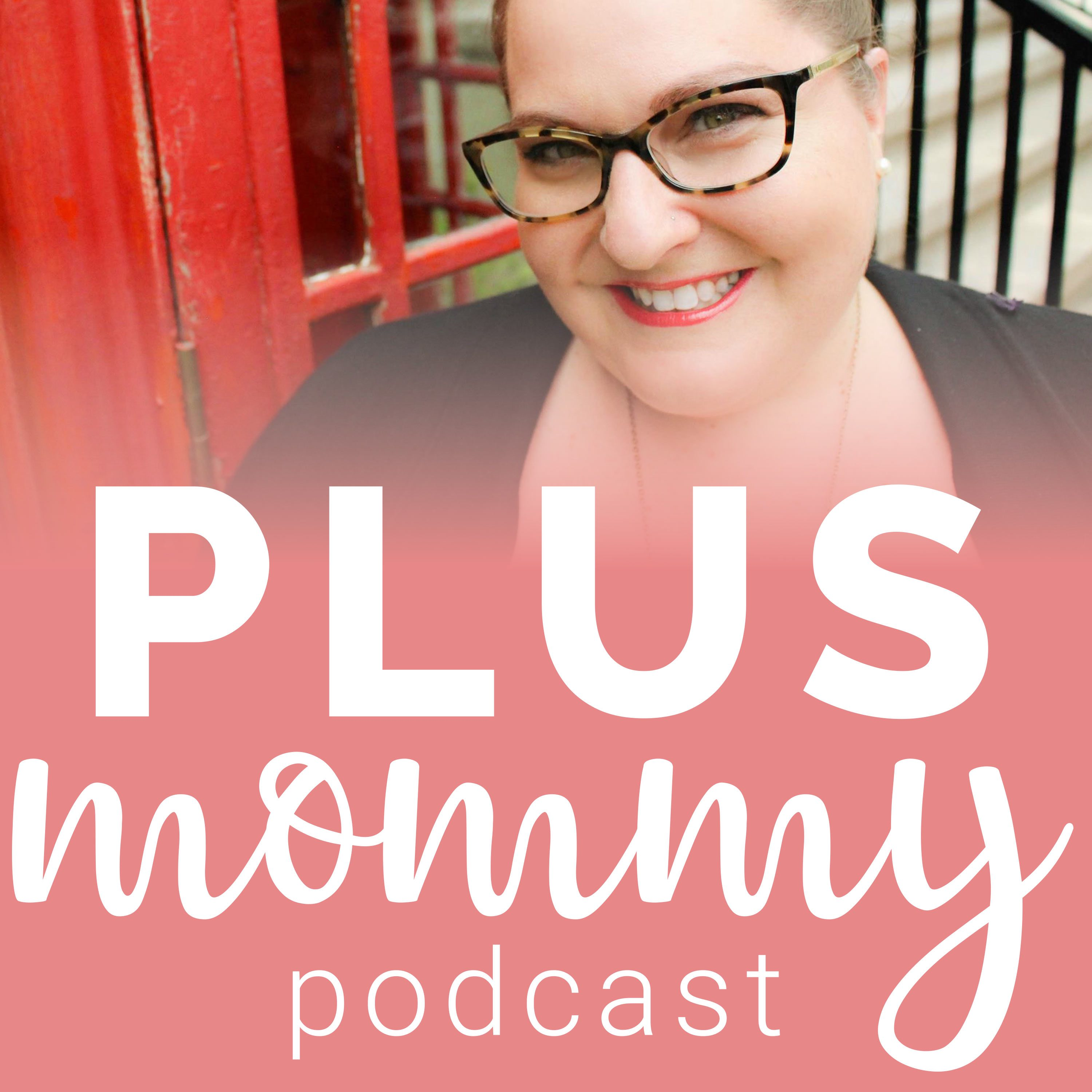 Plus Mommy Podcast show art