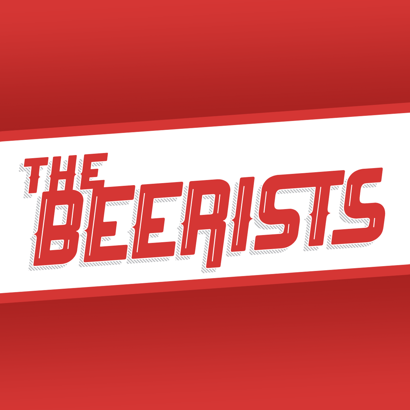 Artwork for The Beerists 111 - Blinded By Anastacia