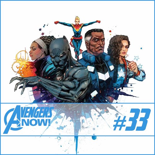 Cultural Wormhole Presents: Avengers Now! Episode 33