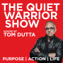 Artwork for EPISODE 5 THE LEADERS MENTAL DIET In Honour of Sutherland Springs Texas with Tom Dutta The Quiet Warrior