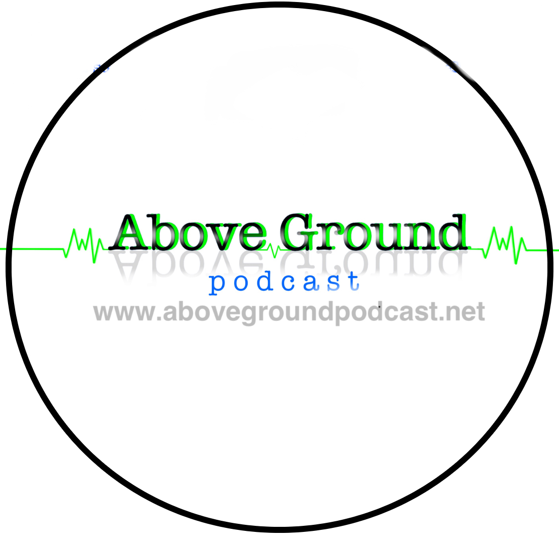 Above Ground Podcast show art