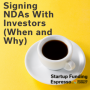 Artwork for Startup Funding Espresso -- Signing NDAs With Investors (When and Why)