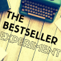 Artwork for EP076: This Week on The  Bestseller Experiment Deep Dive of episode 075