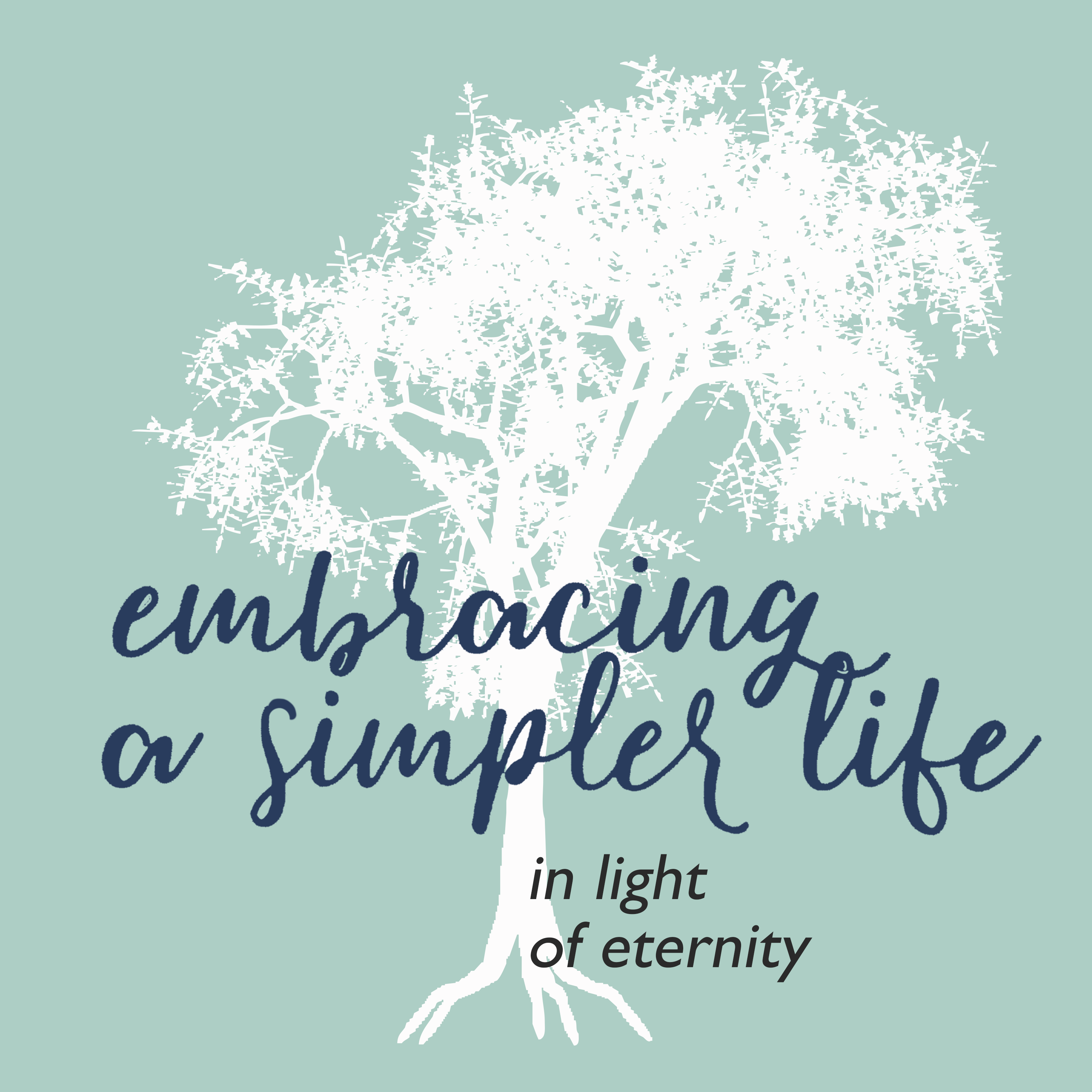 Embracing a Simpler Life in Light of Eternity show art