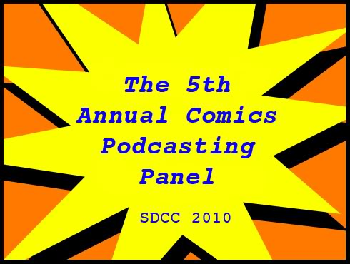 Cammy's Comic-Con Corner - The 5th Annual Comics Podcasting Panel