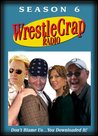 WrestleCrap Radio 08-27-10