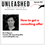 Artwork for 304. Davis Nguyen on how to get a consulting firm offer
