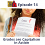 Artwork for 15 - Grades are Capitalism in Action