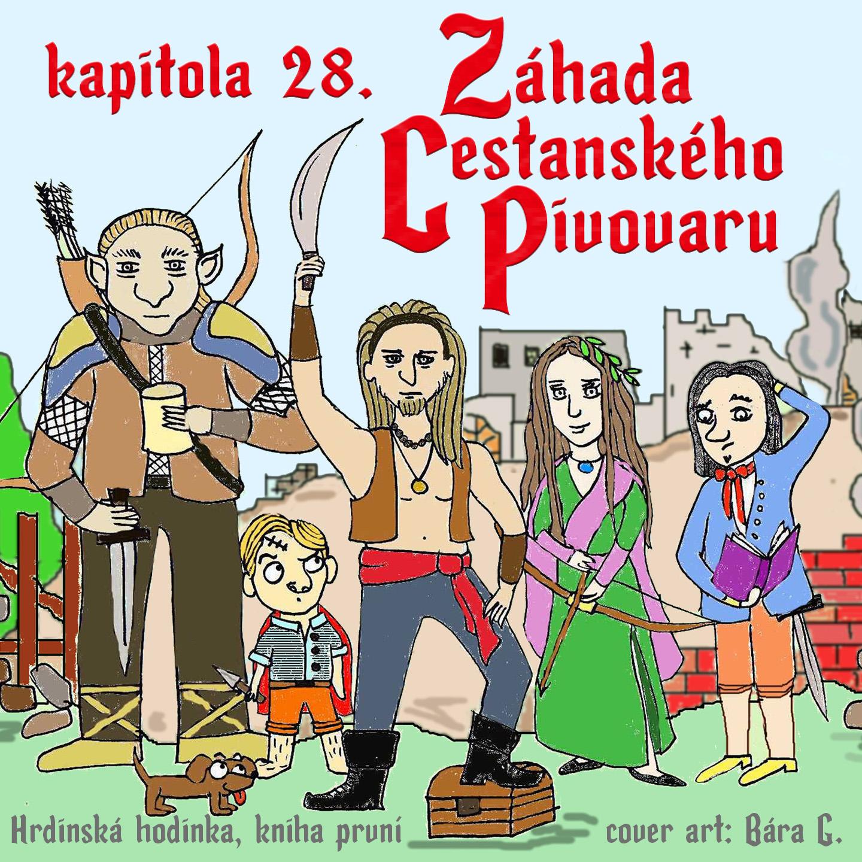Záhada cestanského pivovaru - kapitola 28.