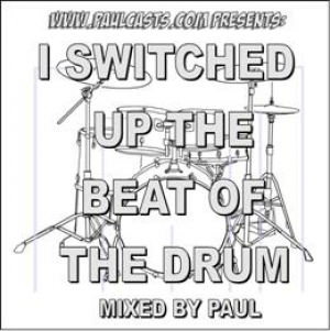 I Switched Up The Beat Of The Drum