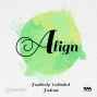 Artwork for Ep. 01: A for Align