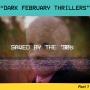 Artwork for Dark February Thrillers Part 1