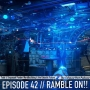 Artwork for Episode 42 - Ramble On!