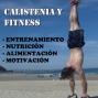 Artwork for Como iniciarse en calistenia, entrevista en Fitness Responsable.