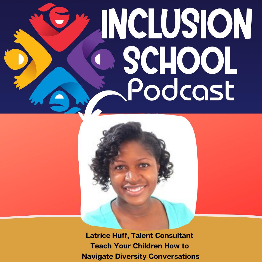 S3 Episode 17 - Teach Your Children How to  Navigate Diversity Conversations