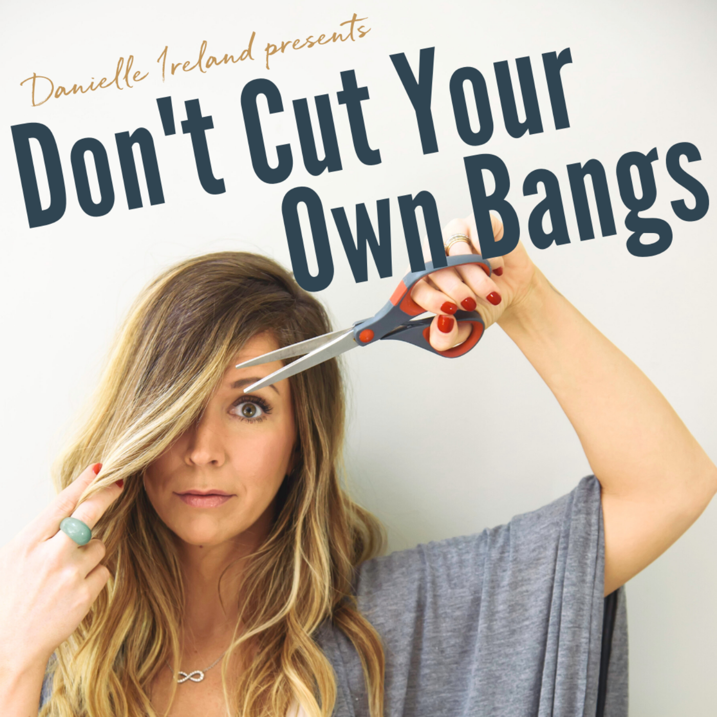 Don't Cut Your Own Bangs show art