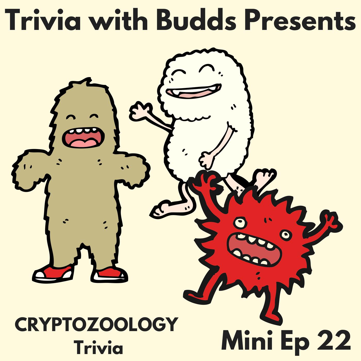 Artwork for Mini Ep 22. Cryptozoology Trivia