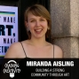 Artwork for Miranda Aisling on the Importance of Experimentation, Curiosity's Role in Creativity, and the Importance of Art
