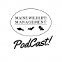 Artwork for MWM Episode 000: Welcome to the Maine Wildlife Management Podcast!