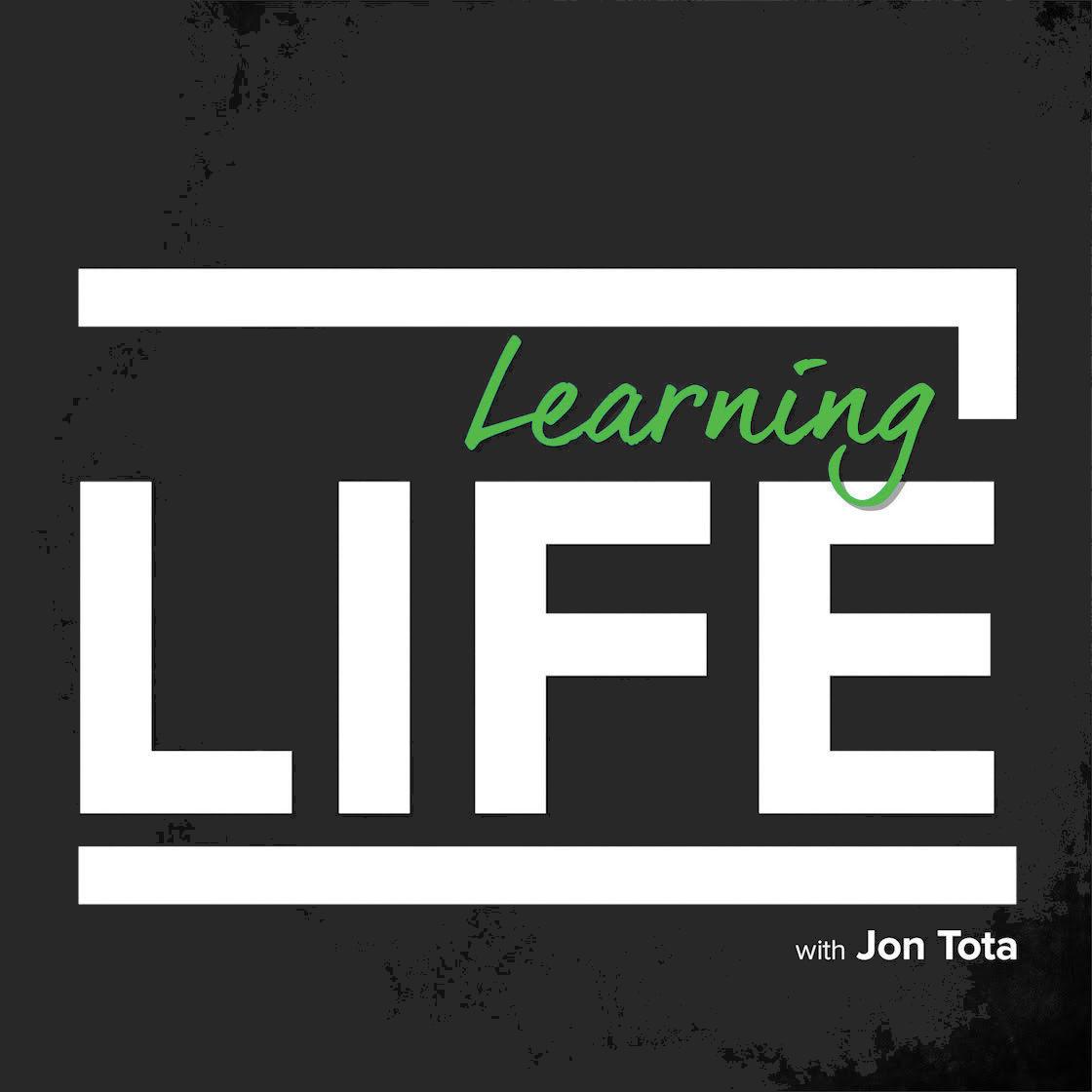 Learning Life with Jon Tota show art