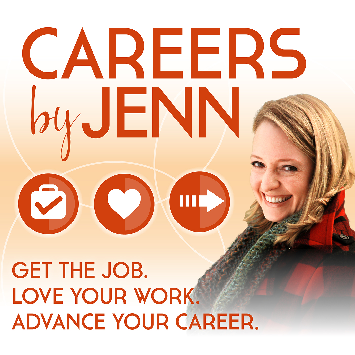 Careers by Jenn  Podcast: Get the Job, Love Your Work, Advance Your Career show art
