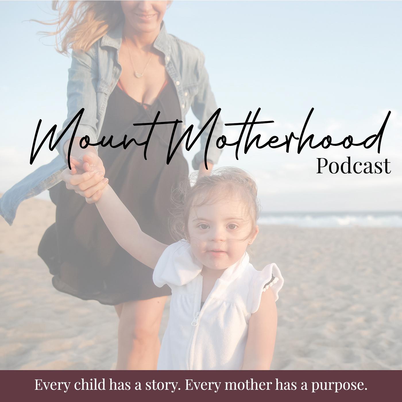 Mount Motherhood Podcast show art