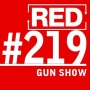 Artwork for RED 219: Gun Shows - What Rednecks Know About Business