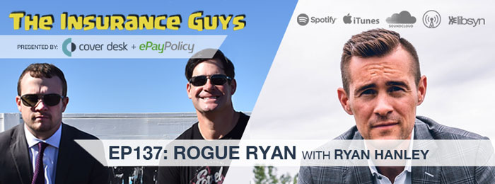 Ryan Hanley on Insurance Guys Podcast