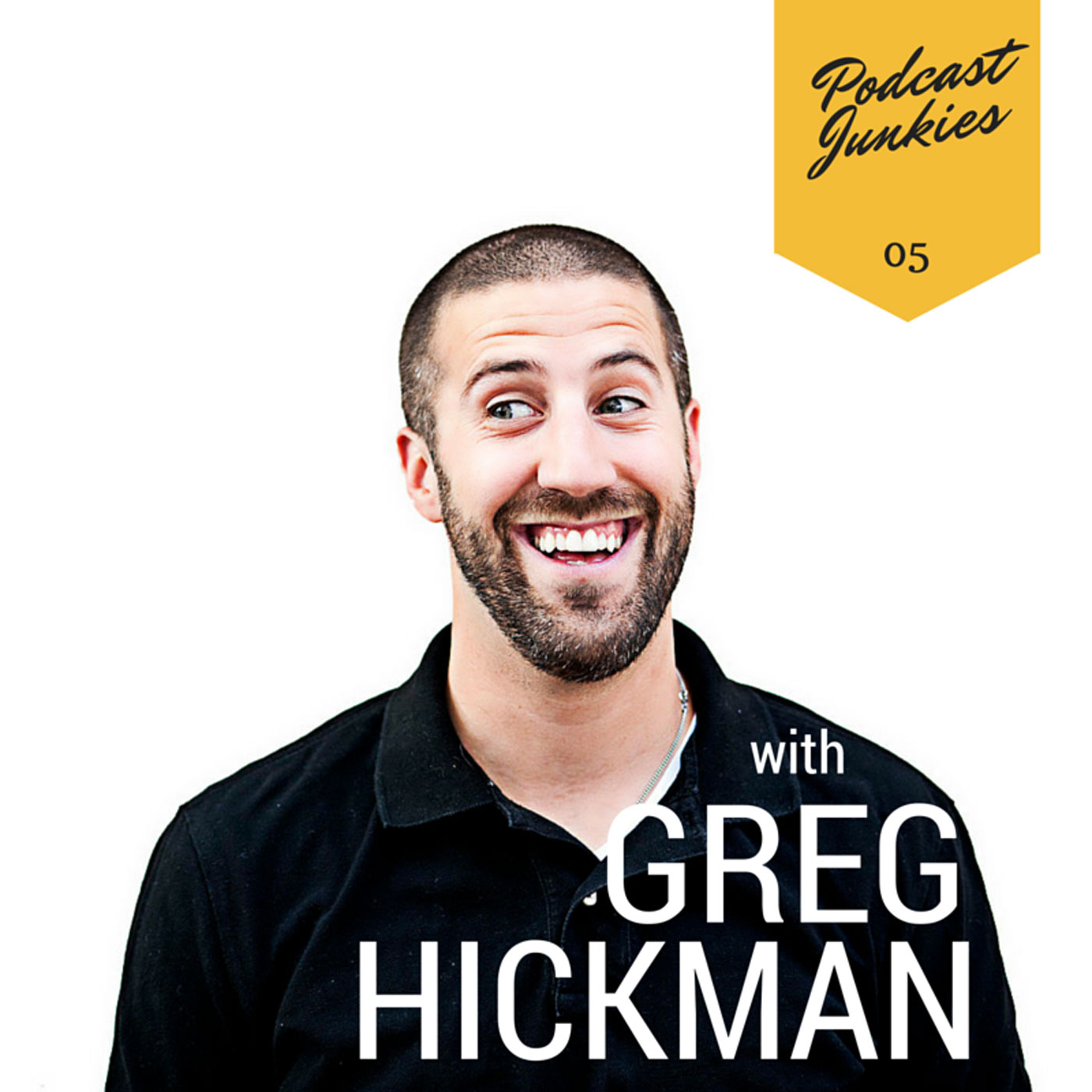 005 Greg Hickman | Find Your Hardcore Fans Because You Can't Make Everyone Happy